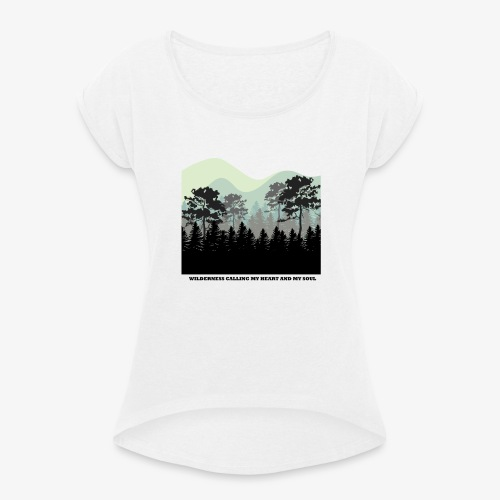 wearenature2 - Women's T-Shirt with rolled up sleeves