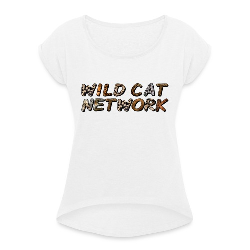 WildCatNetwork 1 - Women's T-Shirt with rolled up sleeves