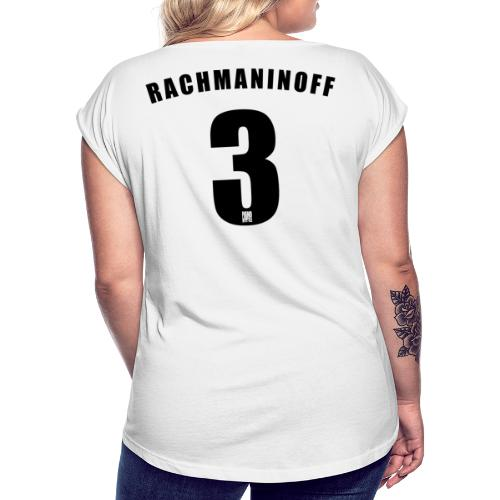 Rachmaninoff 3 Trikot - Women's T-Shirt with rolled up sleeves
