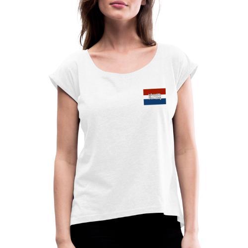 In Dutch we don't say - Vrouwen T-shirt met opgerolde mouwen