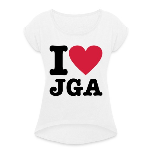 I love JGA - Frauen T-Shirt mit gerollten Ärmeln