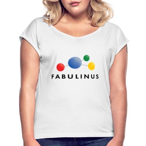 Fabulinus logo dubbelzijdig - Vrouwen T-shirt met opgerolde mouwen