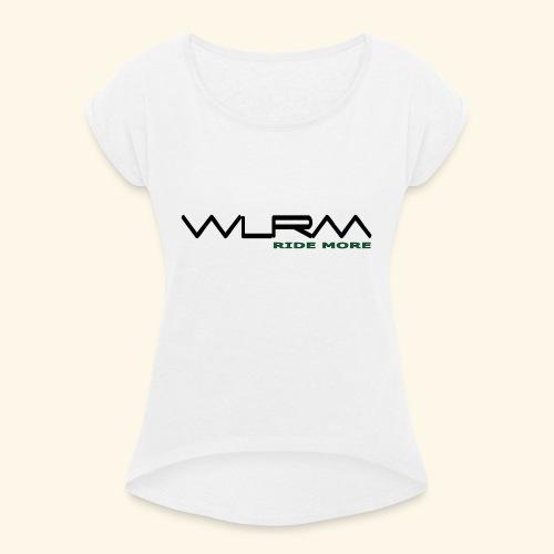 WLRM Schriftzug black png - Frauen T-Shirt mit gerollten Ärmeln