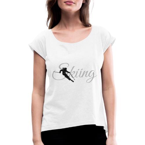 Skiing Skifahrerin (Grau) Wintersport Apres-Ski - Frauen T-Shirt mit gerollten Ärmeln