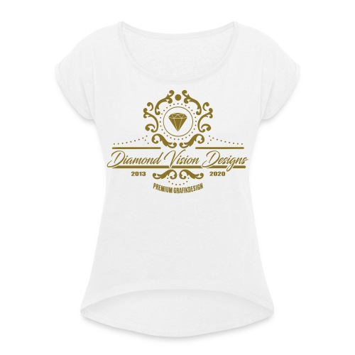 Logo Diamond Vision Design - Women's T-Shirt with rolled up sleeves