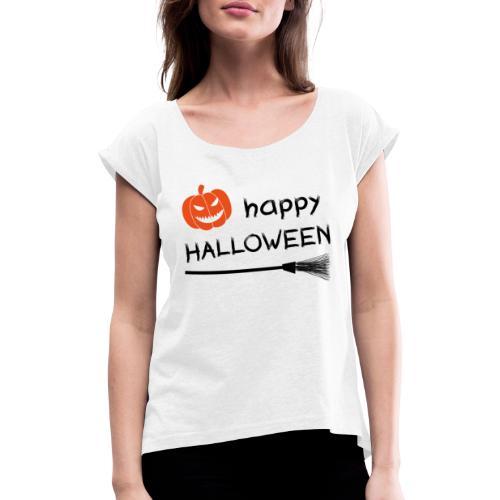 Happy halloween - Vrouwen T-shirt met opgerolde mouwen