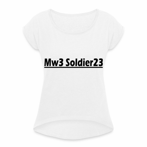 Mw3_Soldier23 - Women's T-Shirt with rolled up sleeves
