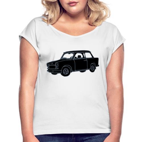 Trabant 2 - Frauen T-Shirt mit gerollten Ärmeln