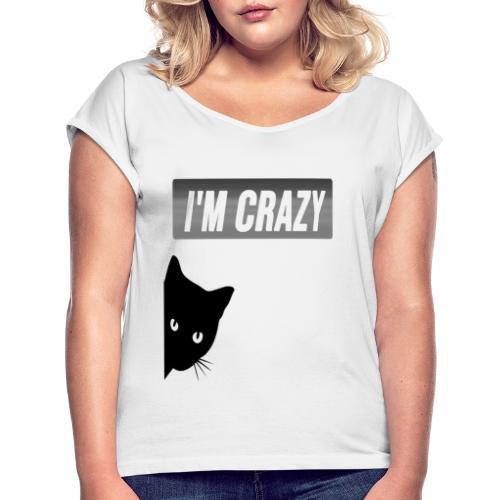 diseño gato con frase - Camiseta con manga enrollada mujer