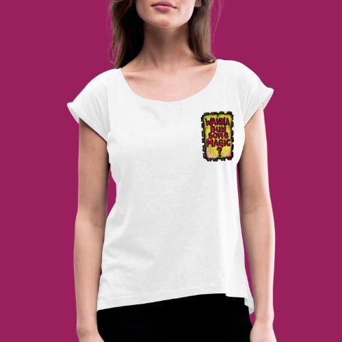 DEE-N-A - Frauen T-Shirt mit gerollten Ärmeln