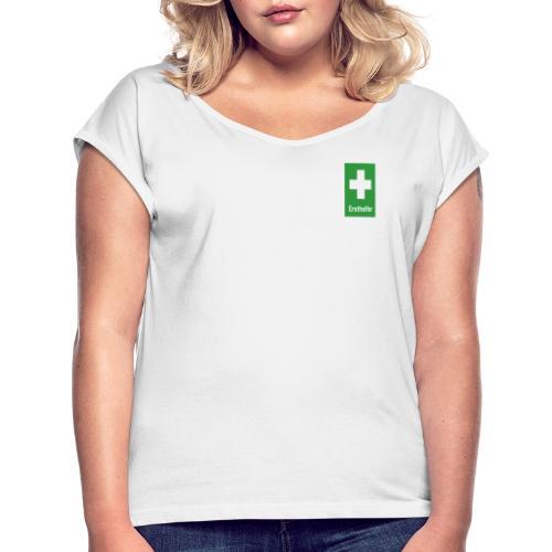 Erst Helfer - Frauen T-Shirt mit gerollten Ärmeln