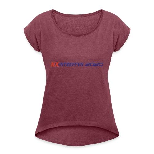 nixentreffen 2020 - Vrouwen T-shirt met opgerolde mouwen