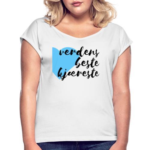 Verdens beste kjæreste - T-skjorte med rulleermer for kvinner