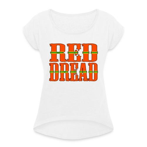 Red Dread - T-shirt à manches retroussées Femme