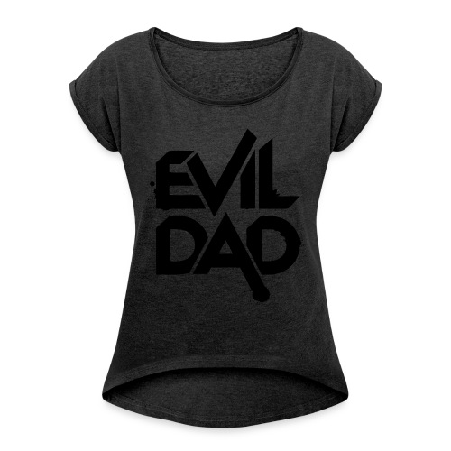 Evildad - Vrouwen T-shirt met opgerolde mouwen
