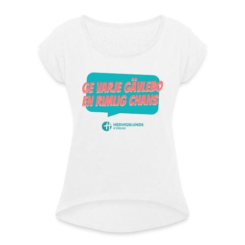 En rimlig chans - T-shirt med upprullade ärmar dam