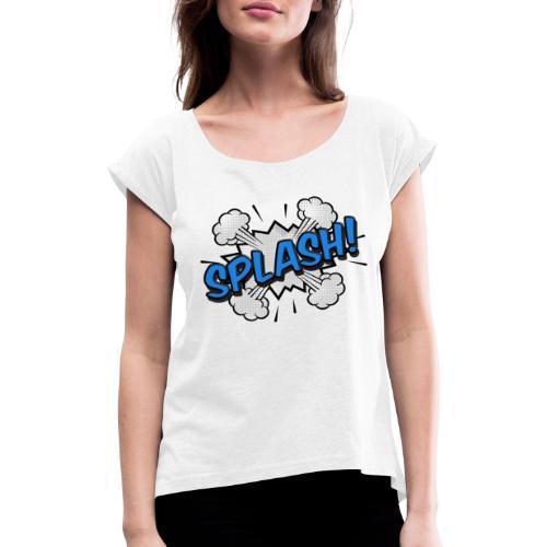 SPLASH vogt tools - Frauen T-Shirt mit gerollten Ärmeln