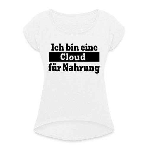 cloud - Frauen T-Shirt mit gerollten Ärmeln