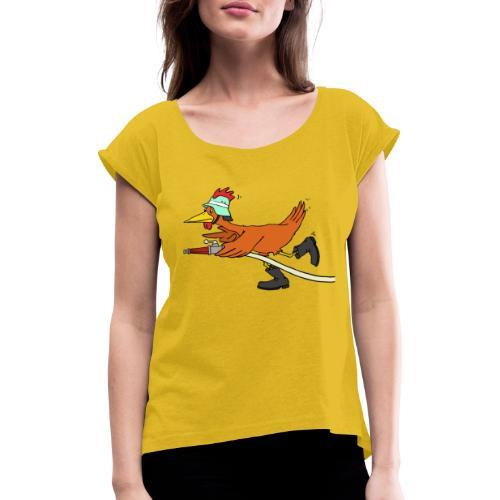 Flori Hahn löscht - Frauen T-Shirt mit gerollten Ärmeln