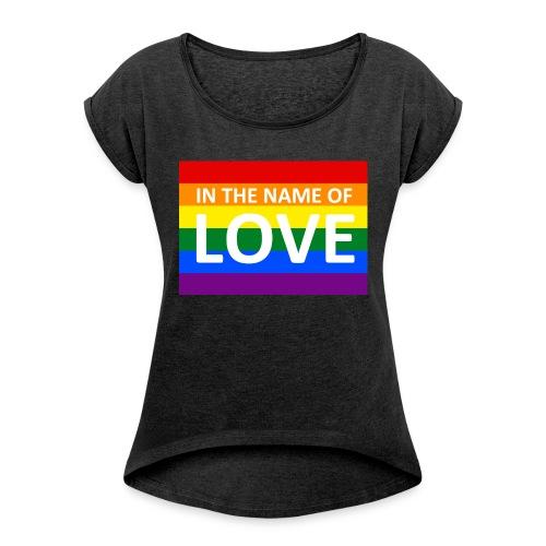 IN THE NAME OF LOVE RETRO T-SHIRT - Dame T-shirt med rulleærmer