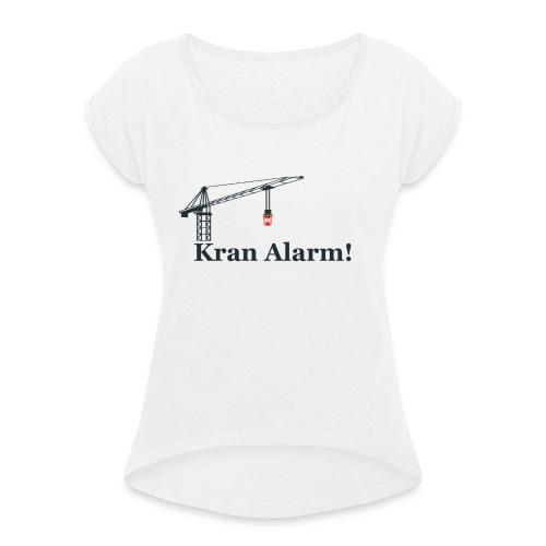 Kran Alarm - Dame T-shirt med rulleærmer