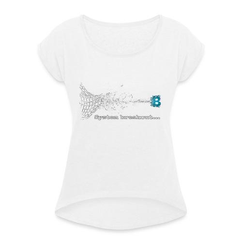 Breakout Blockchain - Frauen T-Shirt mit gerollten Ärmeln