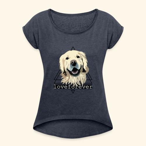 RETRIEVER LOVE FOREVER - Camiseta con manga enrollada mujer