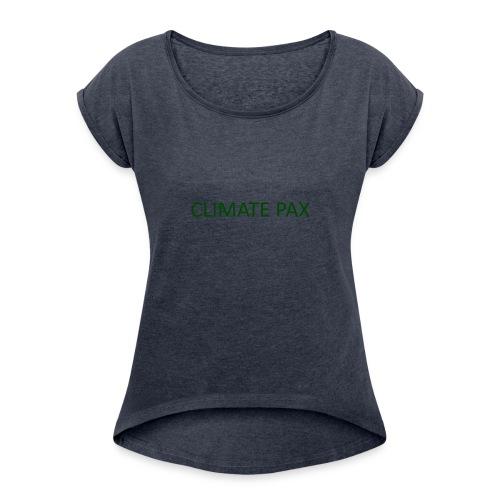climate pax - Frauen T-Shirt mit gerollten Ärmeln