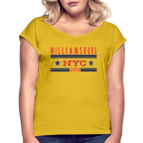 Williamsburg Hipster - Frauen T-Shirt mit gerollten Ärmeln