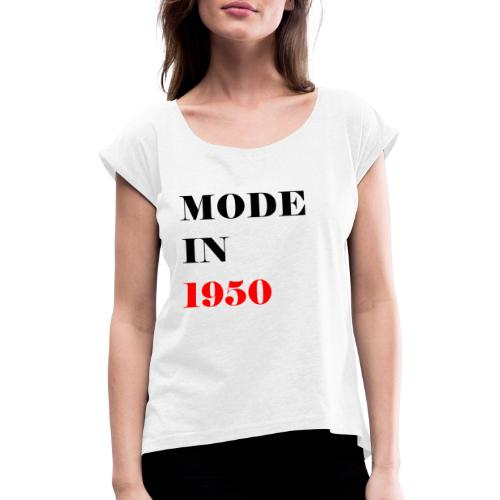 MODE IN 150 - Women's T-Shirt with rolled up sleeves