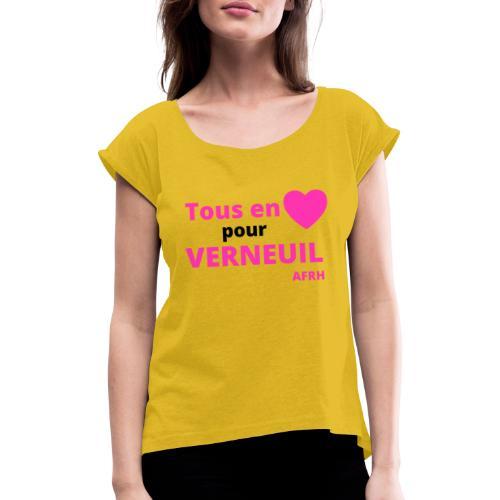 Tous en coeur pour Verneuil - T-shirt à manches retroussées Femme