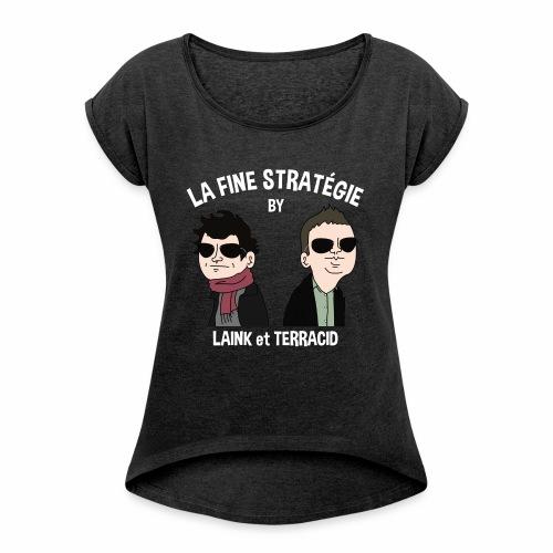 lafinestratégie - T-shirt à manches retroussées Femme