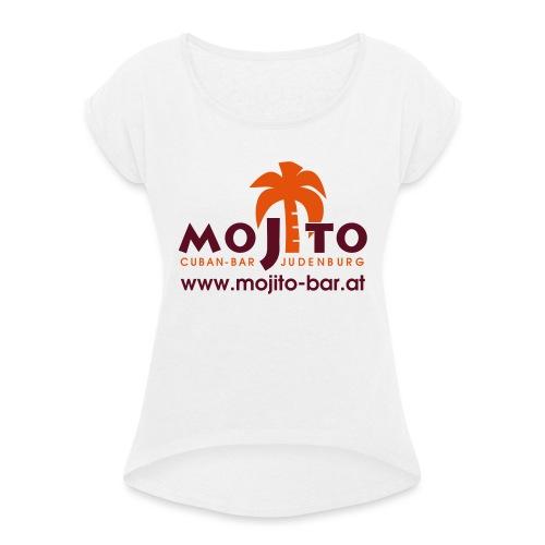 Mojito Logo - Frauen T-Shirt mit gerollten Ärmeln