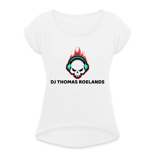 DJ THOMAS ROELANDS - Vrouwen T-shirt met opgerolde mouwen