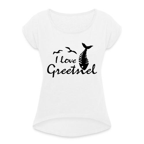 Greetsiel - Frauen T-Shirt mit gerollten Ärmeln