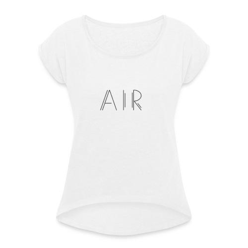 Air classic - hey - T-shirt à manches retroussées Femme