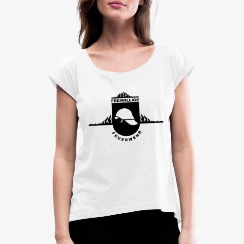 Leidenschaft Feuerwehr - Frauen T-Shirt mit gerollten Ärmeln