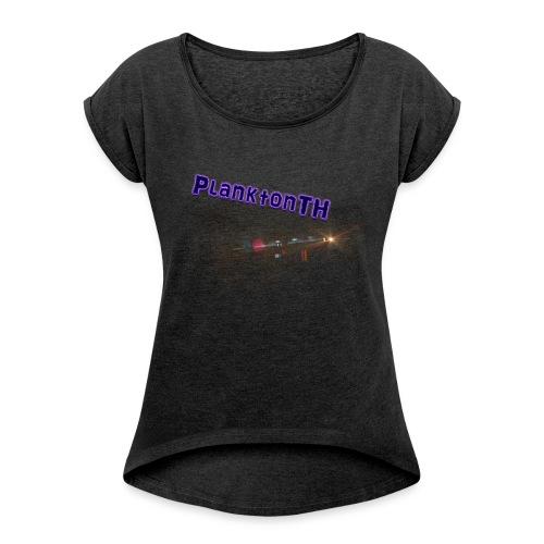PlanktonTH, Lens Flare - Naisten T-paita, jossa rullatut hihat