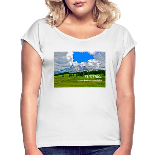 SÜDTIROL wunderbar wanderbar - Frauen T-Shirt mit gerollten Ärmeln
