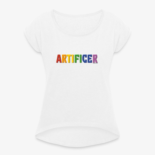 Artificer Pride (Rainbow) - Women's T-Shirt with rolled up sleeves