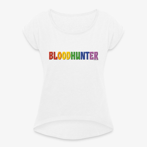 Bloodhunter Pride (Rainbow) - Women's T-Shirt with rolled up sleeves