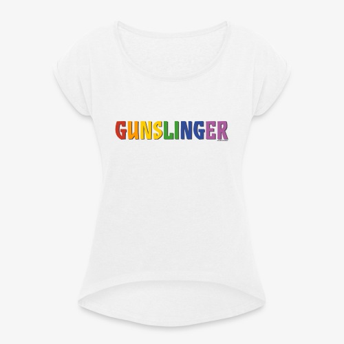 Gunslinger Pride (Rainbow) - Women's T-Shirt with rolled up sleeves