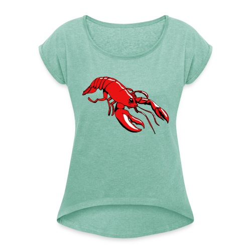 Lobster - Women's T-Shirt with rolled up sleeves