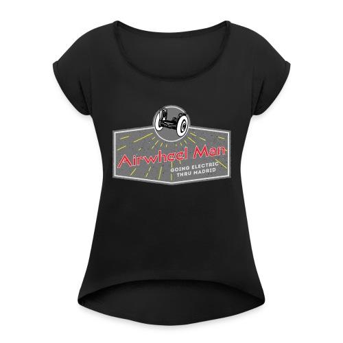 AIRWHEEL MAN - Going Electric Thru Madrid - Camiseta con manga enrollada mujer