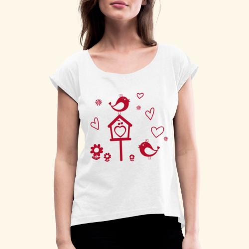 Casita para pájaros - Camiseta con manga enrollada mujer