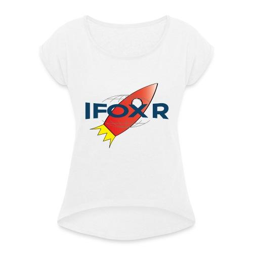 IFOX ROCKET - T-shirt med upprullade ärmar dam