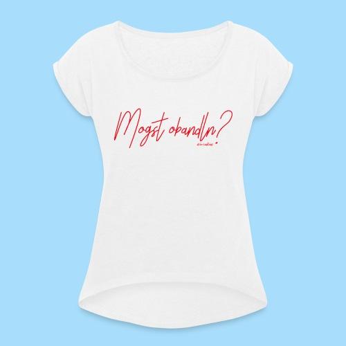 Mogst Obandln Rot - Frauen T-Shirt mit gerollten Ärmeln