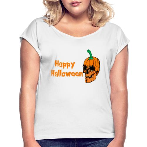 Happy Halloween - Women's T-Shirt with rolled up sleeves