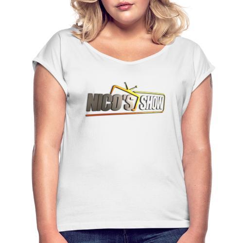 Nicos Show - Frauen T-Shirt mit gerollten Ärmeln