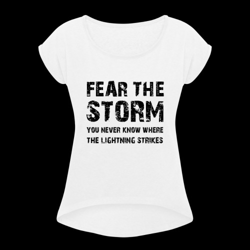 Fear The Storm - T-shirt med upprullade ärmar dam